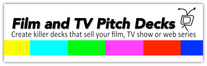 Film and TV Pitch Decks